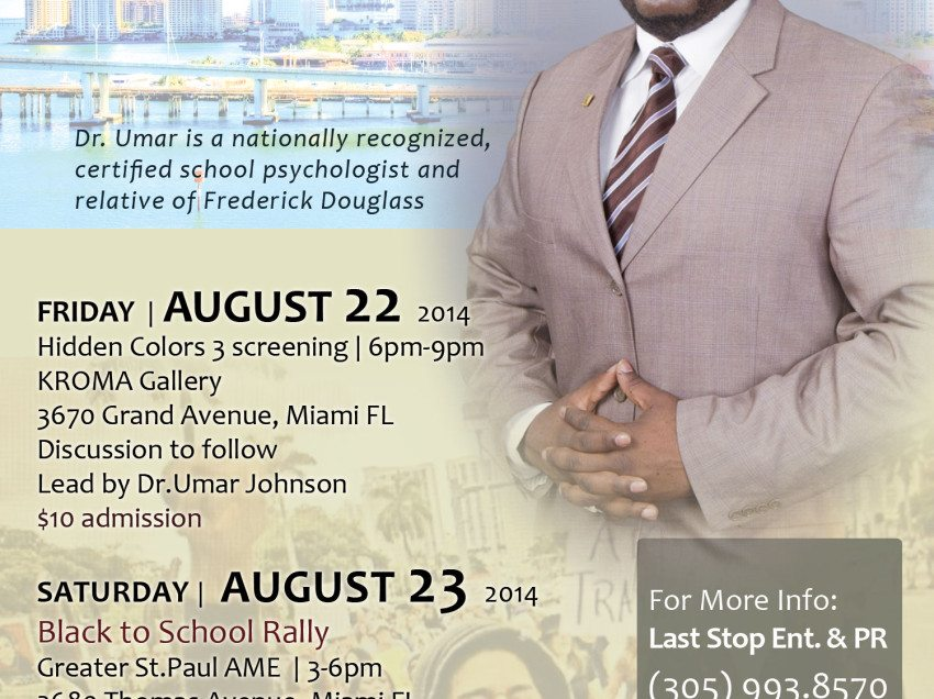 Dr. Umar Johnson Tour – Miami, West Palm Beach August 19-23, 2014