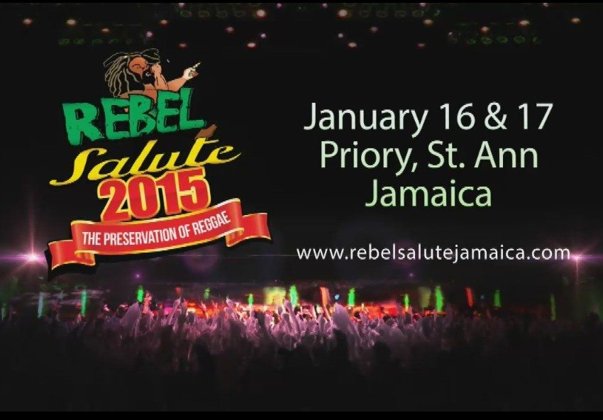 Get Your Tickets – Rebel Salute 2015, Jan. 16-17 | Priory, St. Ann – Jamaica