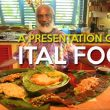 Mini Documentary: Ital Food - Eating Rastafarian Style