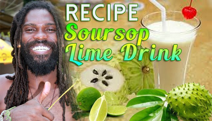 Recipe & Benefits of Soursop Lime Drink