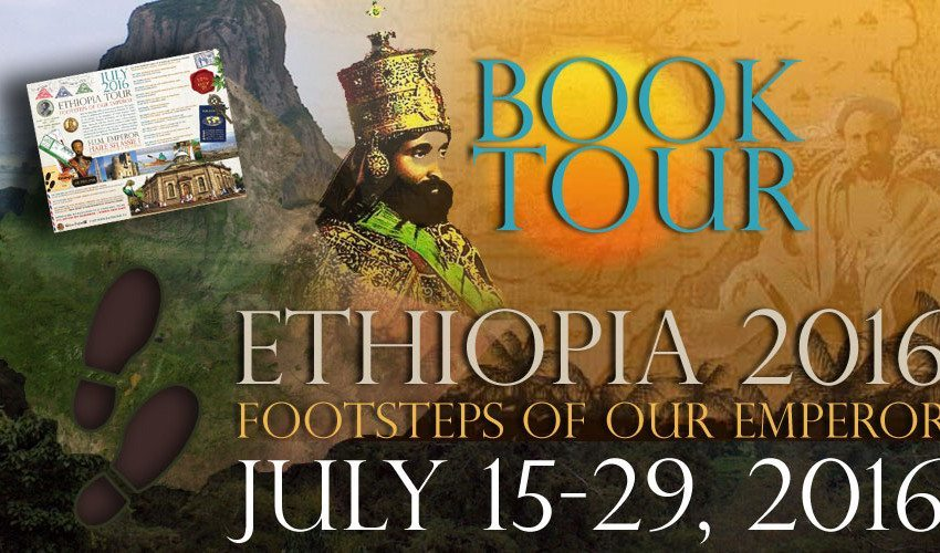 Book Now!  Ethiopia July 15-29, 2016 Tour – Footsteps of Our Emperor