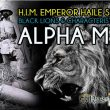 H.I.M. Black Lions, The Perfect Alpha Male & 25 traits of highest achievers
