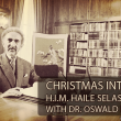 1968, Dec. 25: Full Speech & Dub | H.I.M. Haile Selassie I Christmas Interview with Dr. Oswald Hoffman