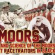 History & Science of The Moors, Greatest Race-Traitors in Black History