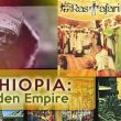 ኢትዮጵያ Ethiopia The Hidden Empire