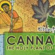 Watch! Is Marijuana, really the Holy Herb of Christ?