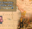Facts: Ancient Ethiopia, The Chosen Land of God