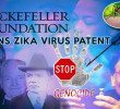Rockefeller Foundation owns patent to Zika Virus!