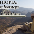 Ethiopia in the footsteps of the first Christians