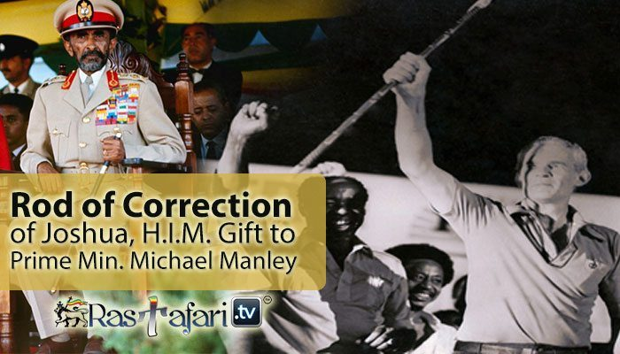 "Image result for Michael Manley used a prop, a walking stick given to him by Haile Selassie, which was called the ""Rod of Correction"""
