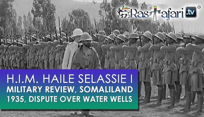 1936-haile-selassie-military-review-somaliland-rastafari-tv