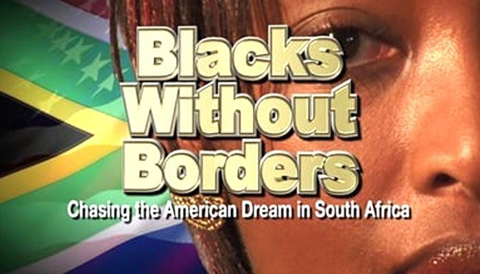 Blacks-Without-Borders---Chasing-the-American-Dream-in-South-Africa