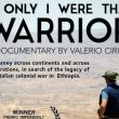Film: If Only I Were That Warrior addresses unpunished war crimes in Ethiopia