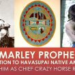Bob Marley Prophecy & Connection to Havasupai Native Americans