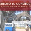 Ethiopia to Construct Statue of Emperor Haile Selassie's African Contribution