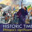 Timeline of some of Ethiopia's significant events