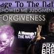 Urgent Warning About Forgiveness!  God Showed Him Judgment Day