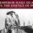 H.I.M. Haile Selassie I Speech: The Essence of Power