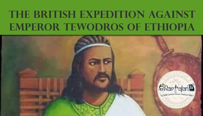 The British Expedition against Emperor Tewodros of Ethiopia