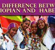 The difference between being an Ethiopian and being Habesha