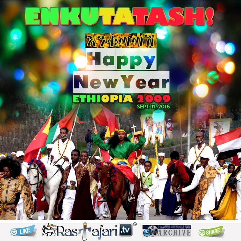 enkutatash-2009-2016-ethiopian-new-year-melkam-addis-amet-rastafari-tv