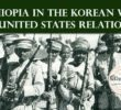 Ethiopia in the Korean War & United States Relations
