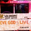 LOVE GOD + LIVE - Solomonic Sound (2013 Reggae Video Mix)