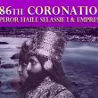 The Significance of the 86th Coronation of H.I.M. Emperor Haile Selassie I
