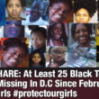 Special Report: How D.C.'s Disappearing Girls Highlight The Nation's Black and Missing Problem