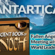 Book of Enoch Reference: Fallen Angels Imprisoned in Antarctica Still Alive