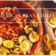 VEGAN LOW FAT AFRICAN BEAN CHILLI//HEALTHY, OIL FREE & SIMPLE