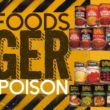 Danger! Canned foods contain poison