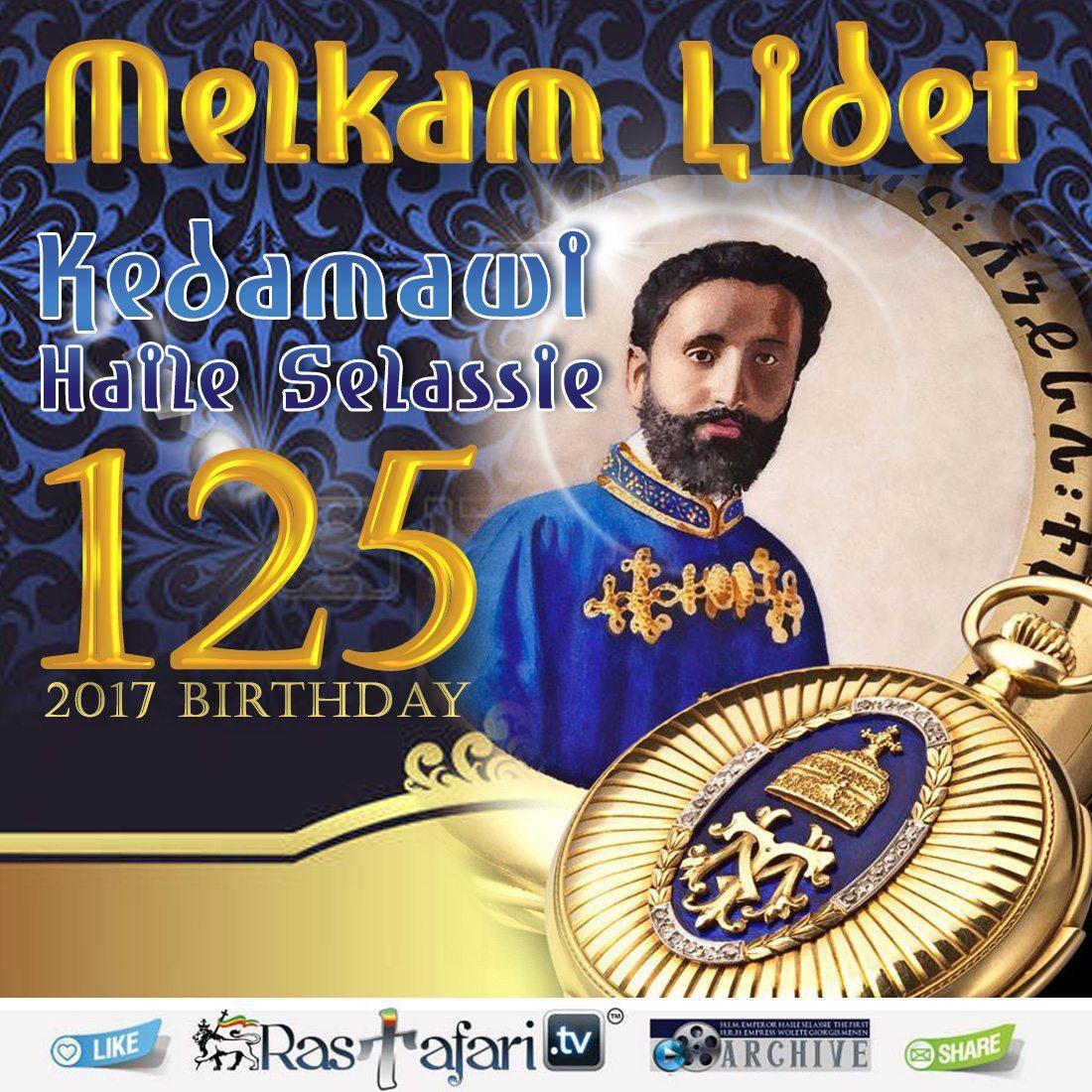 Quasquicentennial of Kedāmāwī Haile Sellassie 125 Lidet / Birthday