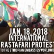 Jan. 18: International Rastafari Protest to the Ethiopian Embassies Around The World