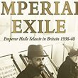 May 1, 1936-1941  Emperor Haile Selassie I in Exile in Britain