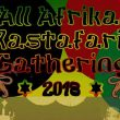 All Africa Rastafari Gathering Nov 1-11, 2018 Shashamane, Ethiopia
