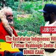 The Rastafarian Indigeneous Village ( Pitfour Nyahbinghi Center ) BONGO ISAAC