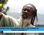 Rasta Camp Speaks on COVID-19 : Food Security