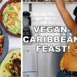 DELICIOUS CARIBBEAN FEAST! 5 epic easy vegan recipes